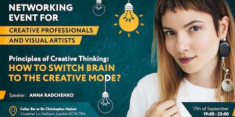 Нетворкинг для творческих: Как переключить мозг в режим креативности? tickets