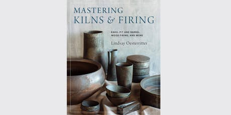 Book Opening Party:  Lindsay Oesterritter - Mastering Kilns & Firing! tickets