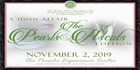 A Hush Affair:  The Pearls and Ascots Edition tickets