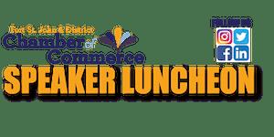 Chamber Speaker Luncheon - Michael Losier / Law of...