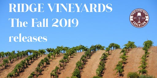 Ridge Vineyards: The Fall 2019 Releases