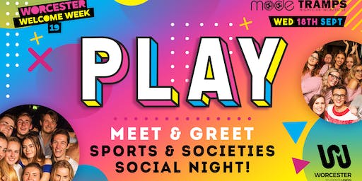Play - Sports and Societies meet and greet!