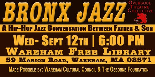 """BRONX JAZZ"" - A Hip Hop Jazz Conversation Between Father & Son"