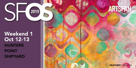 SF Open Studios 2019 - Weekend 1 - Hunters Point Shipyard tickets