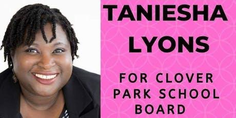 Taniesha Lyons for Clover Park  School Board Campaign Kickoff/Fundraiser tickets