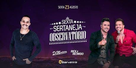 SEXTA SERTANEJA - 23/08 tickets