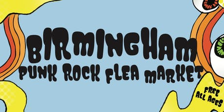 Birmingham Punk Rock Flea Market tickets