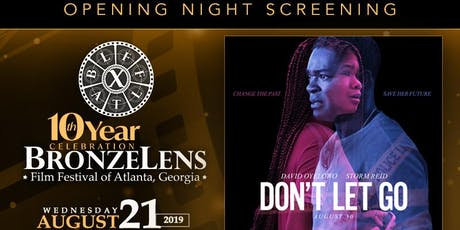 Opening Night Screening of Don't Let Go | 10th Annual BronzeLens Film Fest tickets