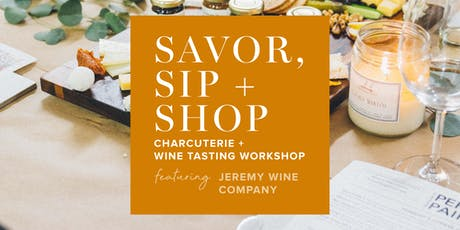 Savor, Sip + Shop at Mobaak [Featuring Jeremy Wine Co.] tickets
