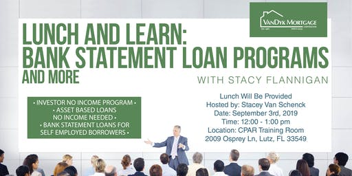 Lunch and Learn: Bank Statement Loan Programs and More