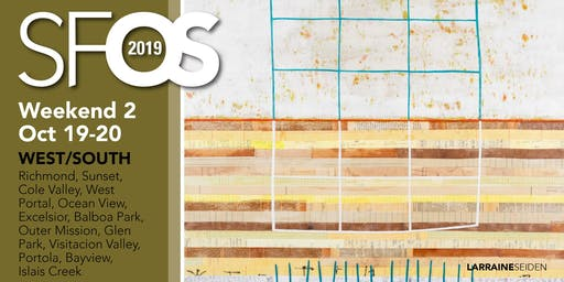 SF Open Studios 2019 - Weekend 2 - West/South