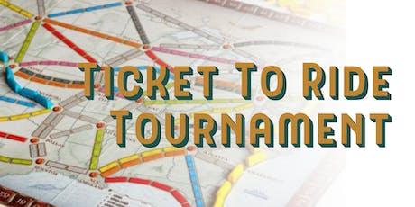 Ticket To Ride Tournament tickets