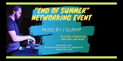 END OF SUMMER NETWORKING EVENT!