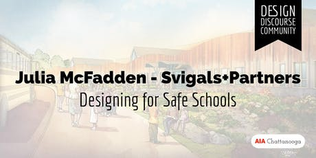 AIA CHATTANOOGA - SAFE SCHOOL DESIGN  tickets
