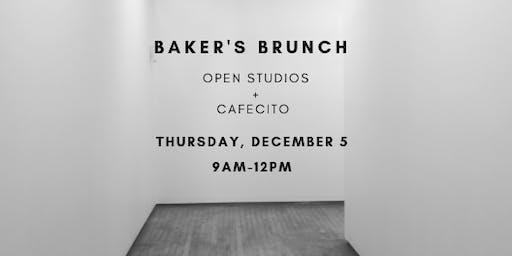 Baker's Brunch: Open Studios  + Cafecito