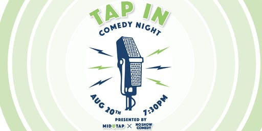 Tap In Comedy Night