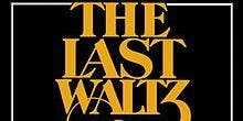 The Last Waltz-Live (Sat)