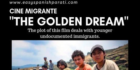 Cine migrante: The golden dream tickets