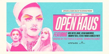 Open Haus - Drag Extravaganza tickets