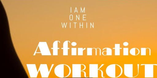 I Am 1 Within - Affirmation Workout