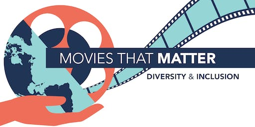 Movies That Matter: Diversity & Inclusion
