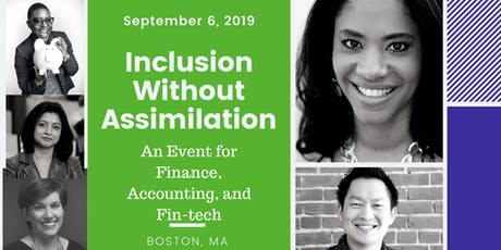 """""""Inclusion Without Assimilation"""" for Finance, Accounting, and Fintech  tickets"""