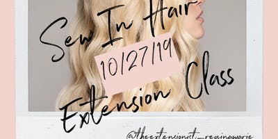 Learn The Sew In Hair Extension Method with The Extensionist/ ****** Marie