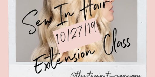 Learn The Sew In Hair Extension Method with The Extensionist/ Regina Marie
