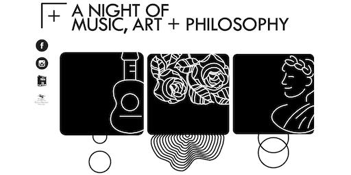 A Night of Music, Art & Philosophy