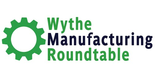Wythe Manufacturing Roundtable