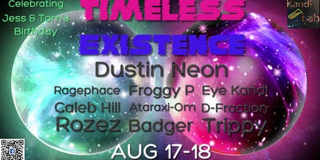Timeless Existence tickets