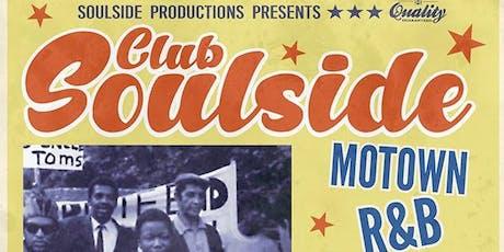 Club Soulside - Free B4 10:30 PM | R&B, Northern Soul, Boss Reggae, Motown tickets