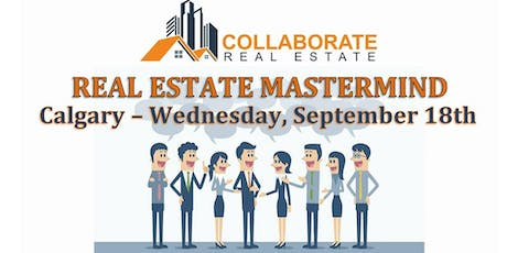 Real Estate Mastermind - COLLABORATE Real Estate tickets