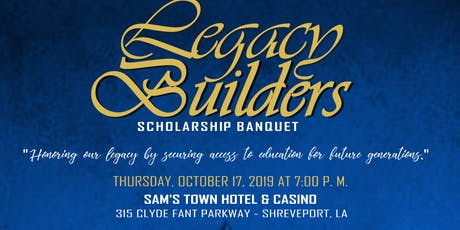 Legacy Builders  Banquet tickets