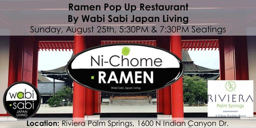 Pop Up Ramen Restaurant Sun 8/25 7:30PM