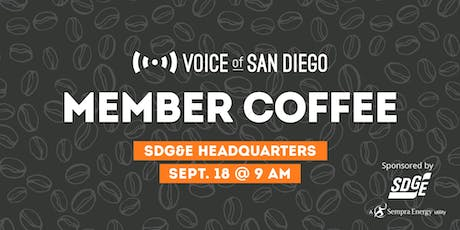 Member Coffee at SDG&E Headquarters: September 18th tickets
