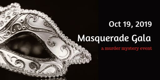 Masquerade Gala: A Murder Mystery Event