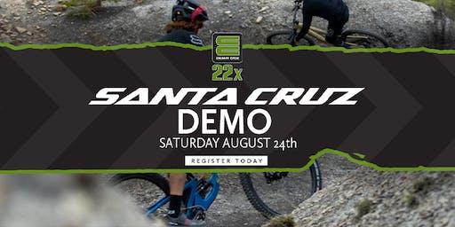 Santa Cruz Demo - August 24th