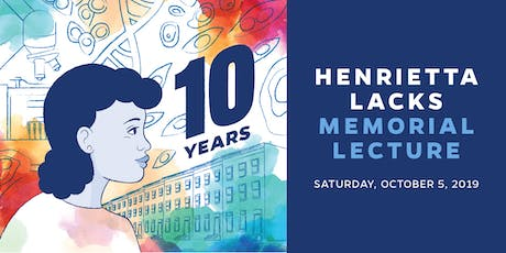 2019 Henrietta Lacks Memorial Lecture tickets