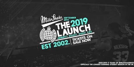 Ministry of Sound, Milkshake - Official Freshers Launch 2019 tickets