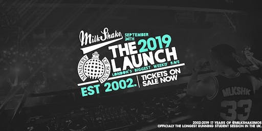 Ministry of Sound, Milkshake - Official Freshers Launch 2019