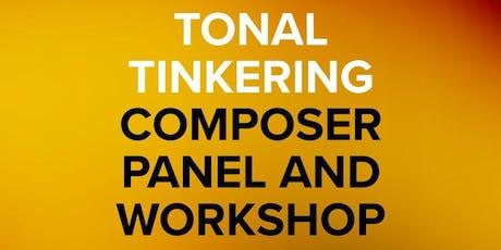 Tonal Tinkering - Composer Panel / Workshop (SOO & Spitfire Audio) tickets