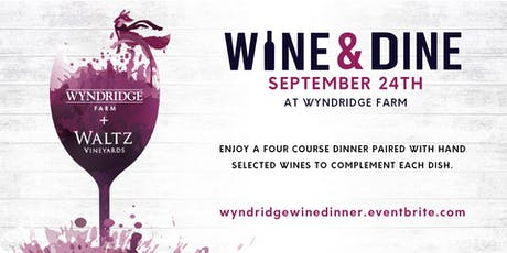 Wine and Dine With Wyndridge and Waltz tickets