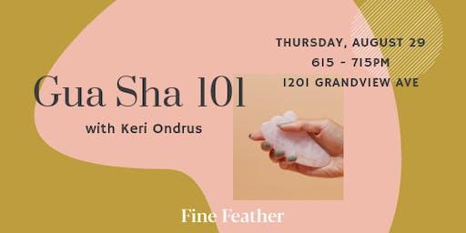 Gua Sha 101