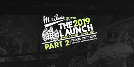 Milkshake, Ministry of Sound | Official Freshers Launch Part 2! tickets
