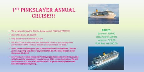 PinkSlayer Ist Slayer's Cruise tickets