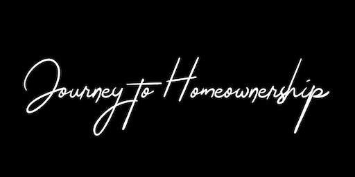 """Journey to Homeownership"" Class - FREE!"