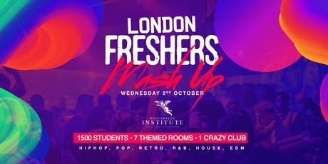 The Freshers MASH UP tickets