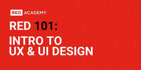 RED 101: Intro To UX & UI Design tickets