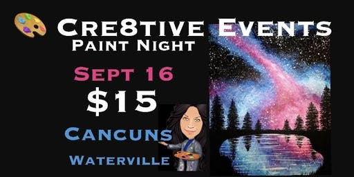$15 Paint Night Yay ! @ Cancun's Waterville